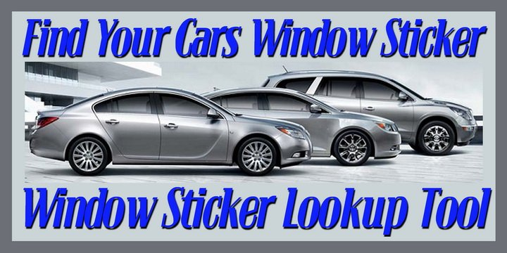 Find Your Cars Window Sticker - Window Sticker Lookup Tool
