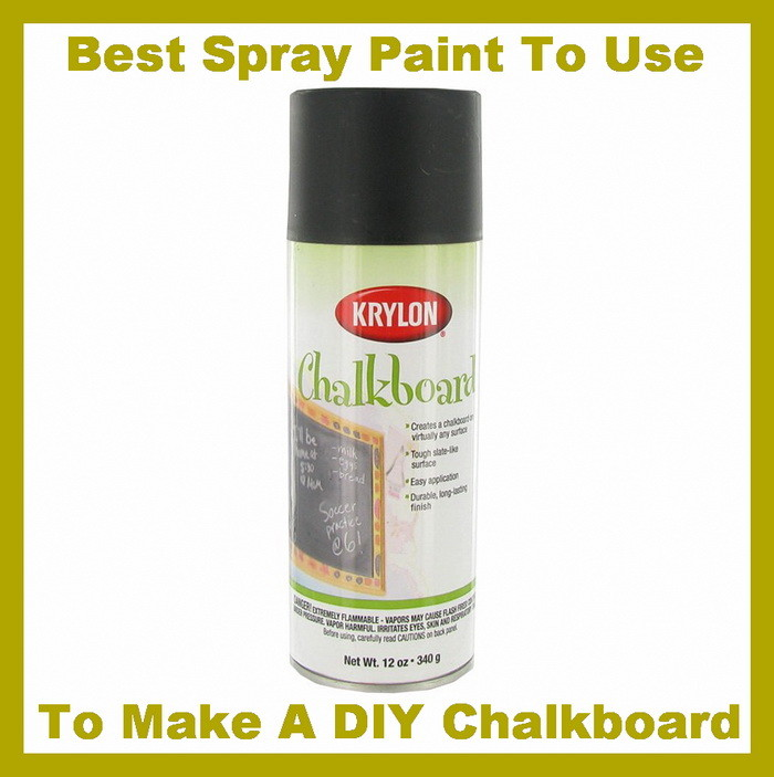 best spray paint to use to make a diy chalkboard