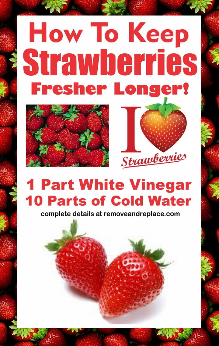 how to keep strawberries fresher longer