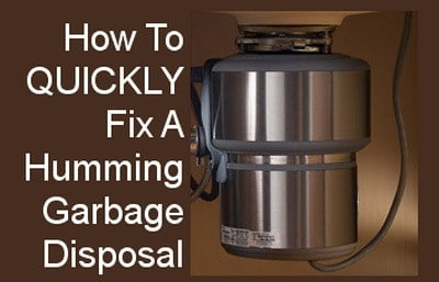 Fix a humming garbage disposal fast and easy diy removeandreplace humming garbage disposal workwithnaturefo