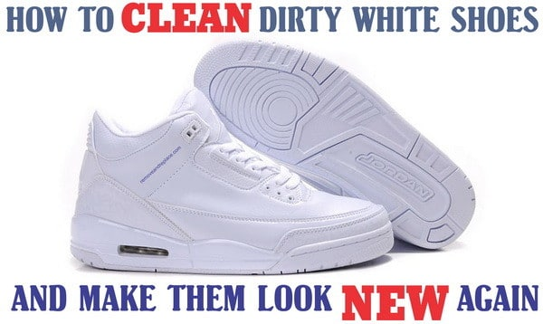 clean dirty white shoes