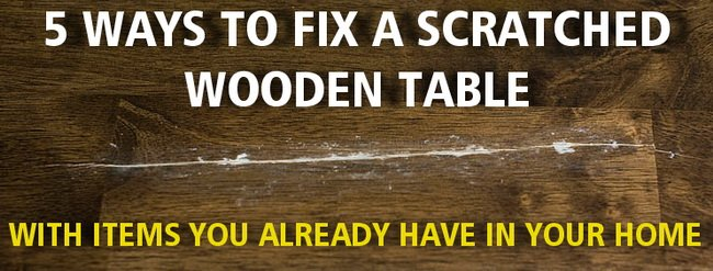 How To Fix A Scratched Wood Table Removeandreplace