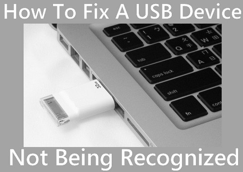 How To Fix A USB Device Not Being Recognized In Windows