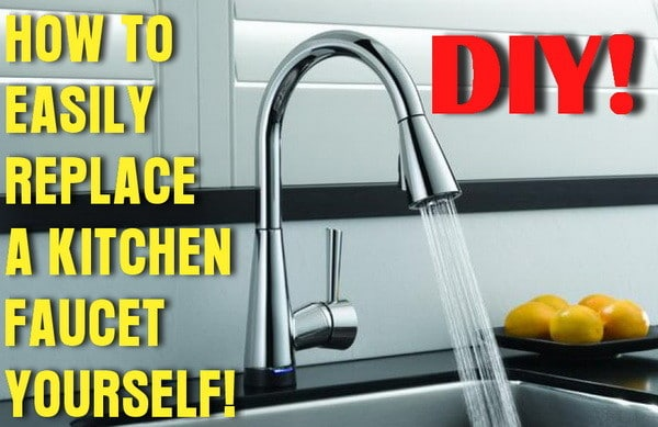 How To Easily Remove And Replace A Kitchen Faucet RemoveandReplacecom - How to change a kitchen faucet