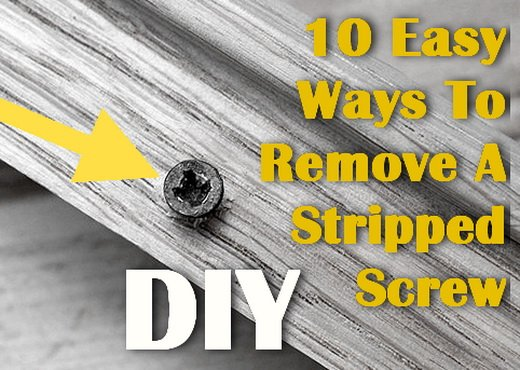 10 ways to remove stripped screws