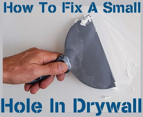 how to fix a small hole in drywall from 1 2 to 5 inch hole. Black Bedroom Furniture Sets. Home Design Ideas