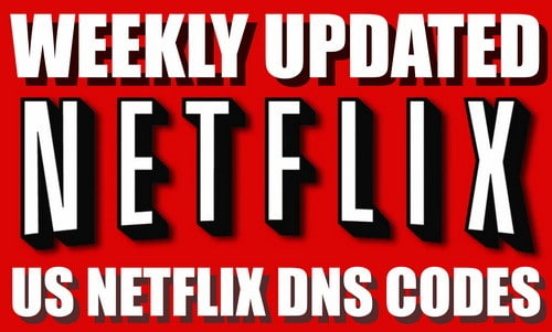 Netflix DNS Codes Updated AUGUST 2019 USA Codes For American Netflix