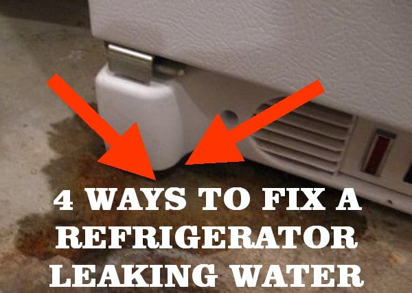 5 Ways To Fix A Refrigerator Leaking Water