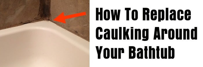 how to replace caulking around your bathtub or shower. Black Bedroom Furniture Sets. Home Design Ideas