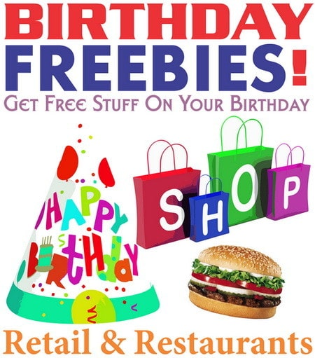 Free Birthday Stuff Website ~ Birthday freebies get free stuff on your us