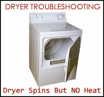 dryer spins but no heat how to troubleshoot removeandreplace com clothes dryer troubleshooting