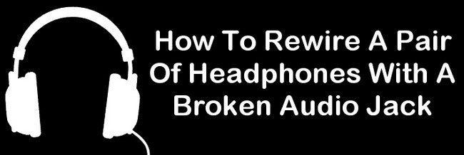 fix broken headphones