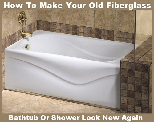 how to make your old fiberglass bathtub or shower look new. Black Bedroom Furniture Sets. Home Design Ideas