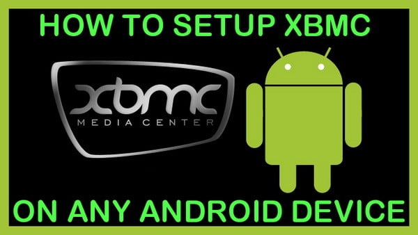 how to setup xbmc on any android device