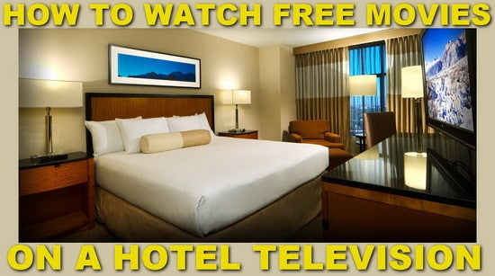 watch free movies on hotel TV