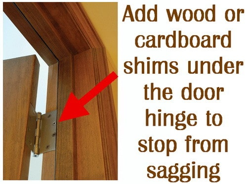 Add cardboard shims to door hinges to stop sagging
