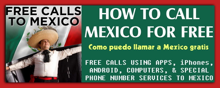 How to call Mexico for free