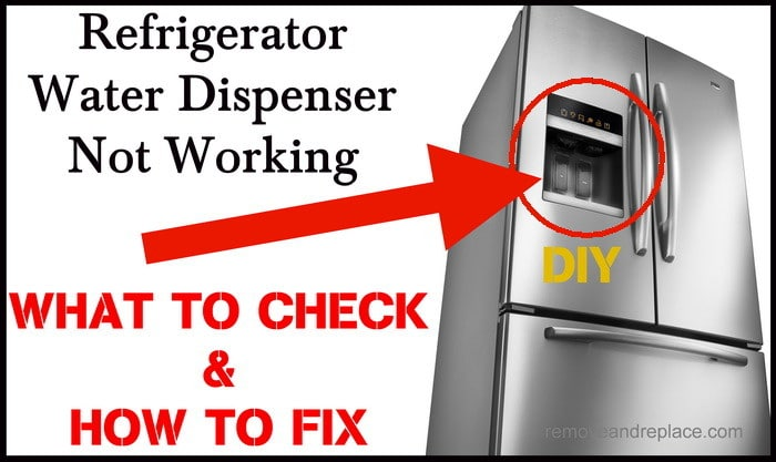 refrigerator water dispenser not working