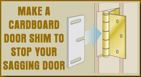 make a cardboard shim to fix your sagging door