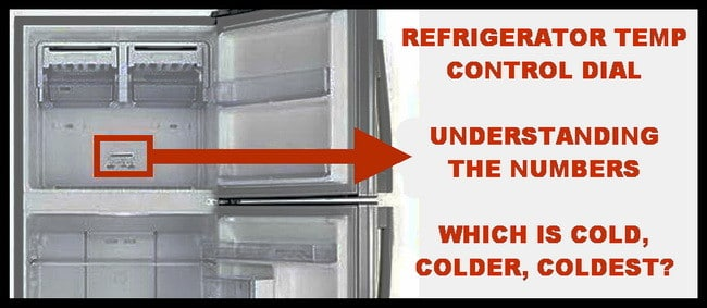 Refrigerator Temperature Control Dial What Do The