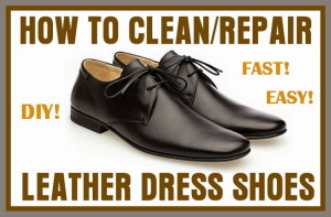 How To Clean Repair Leather Shoes Removeandreplace Com