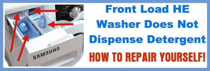 front load HE washer not dispensing detergent