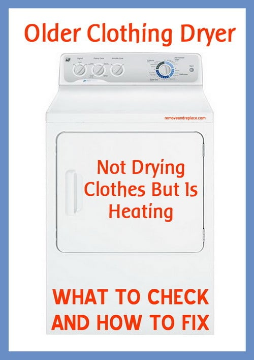 front load dryer heating but not drying clothes