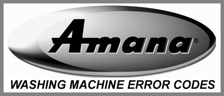 Amana Washing Machine Error Codes