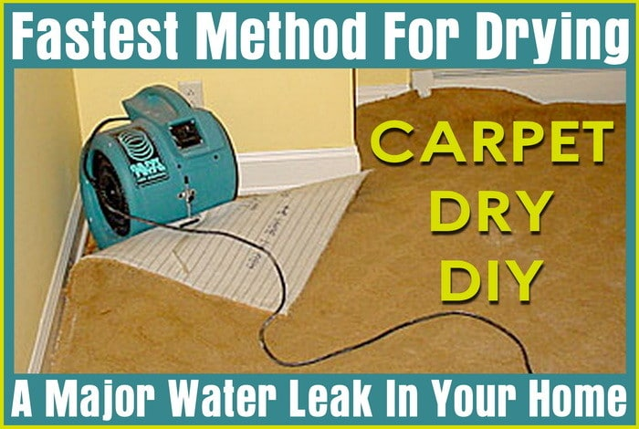 Fastest Method For Drying A Major Water Leak In Your Home