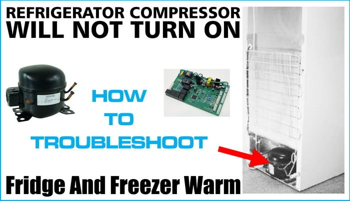 refrigerator compressor will not turn on lights and fans