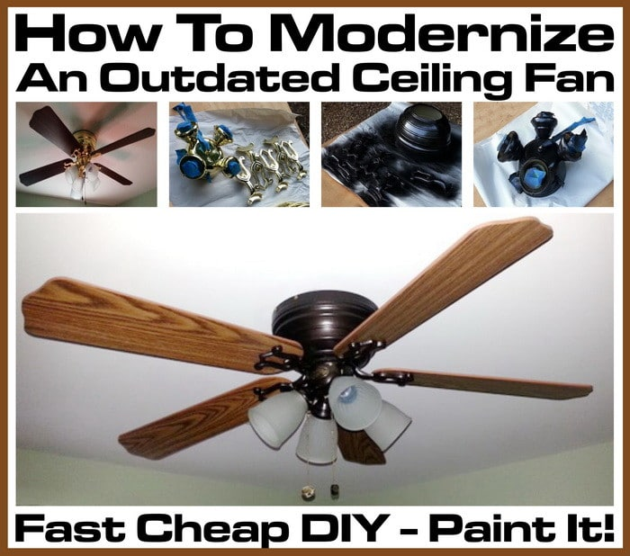 How to modernize an outdated ceiling fan fast cheap diy paint it how to modernize old ceiling fan mozeypictures Image collections