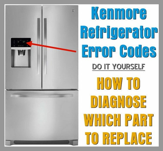 Kenmore Refrigerator Error Codes | RemoveandReplace.com