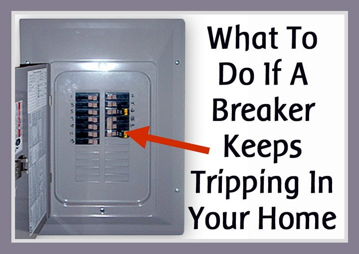 What To Do If A Breaker Keeps Tripping In Your Home