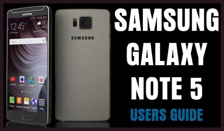 Samsung Galaxy Note 5 Users Guide