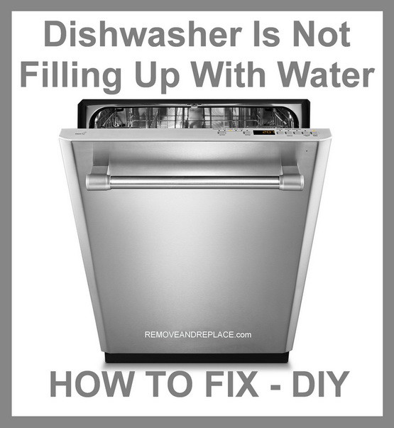 Dishwasher Is Not Filling Up With Water