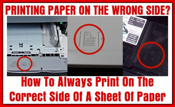 How To Always Print On The Correct Side Of A Sheet Of Paper