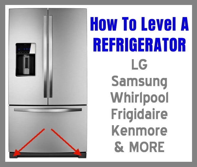 Refrigerator Not Level How To Level A Refrigerator