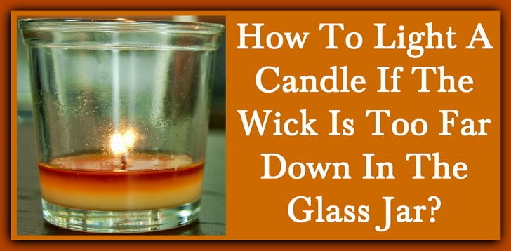 How do I light a hard to reach candle