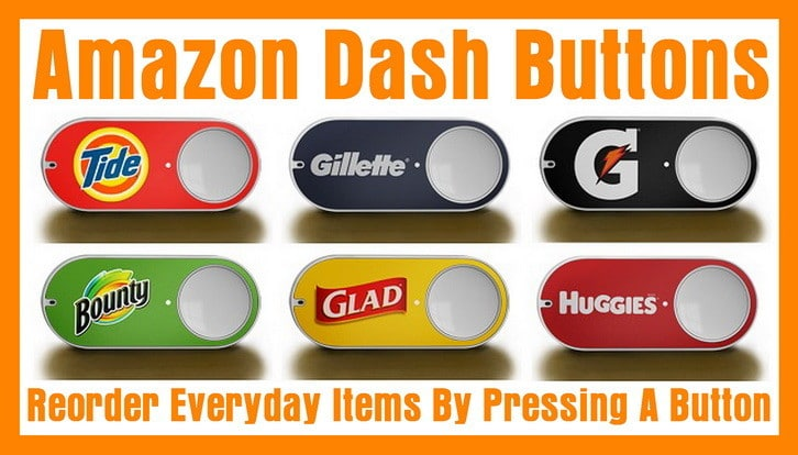 amazon dash buttons - order items by pressing a button