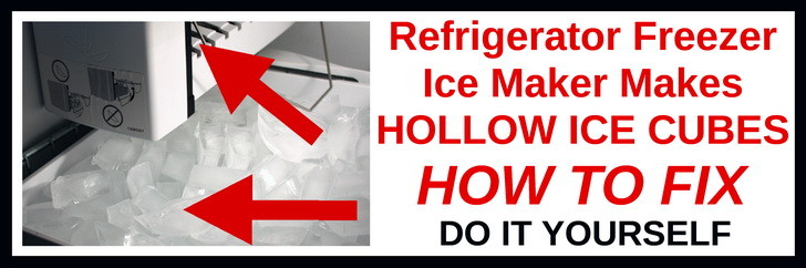 ice maker making hollow ice cubes