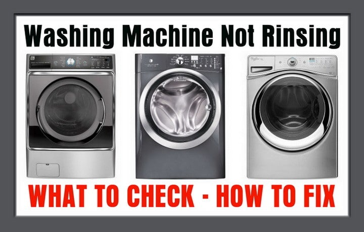washing machine not rinsing properly