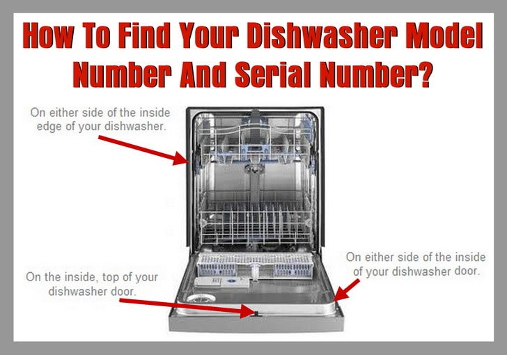 How To Find Your Dishwasher Model Number And Serial Number