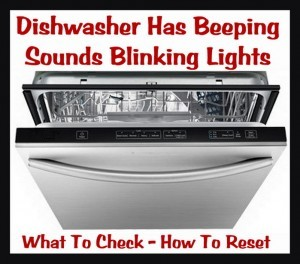 Dishwasher Blinks Or Beeps How To Fix Removeandreplace Com