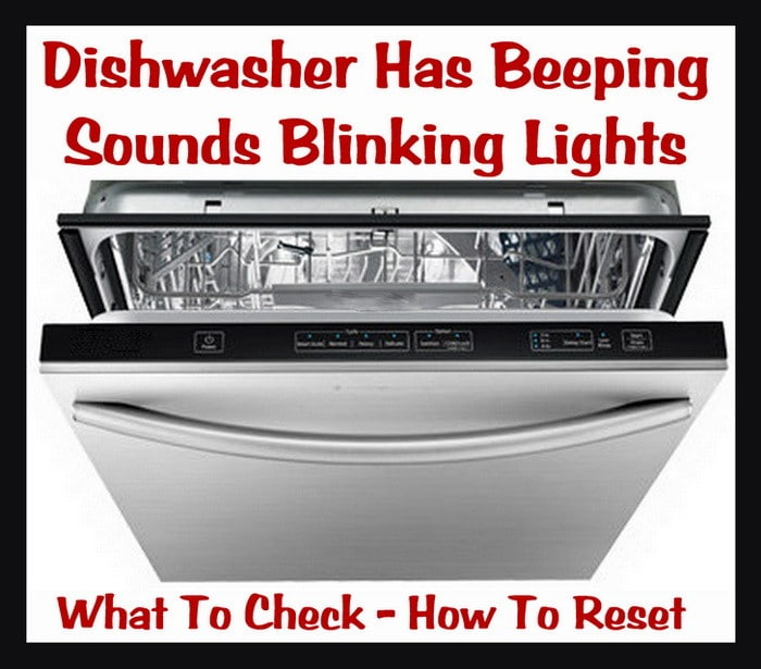 Dishwasher blinks or beeps - how to fix
