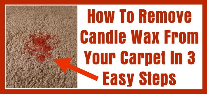 How to remove candle wax on carpet