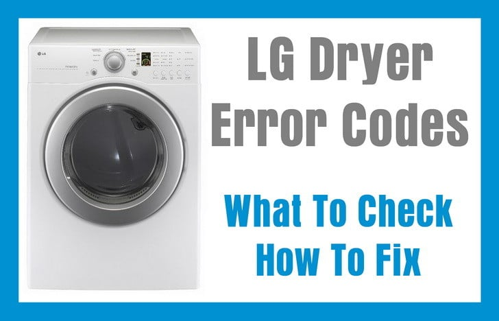 LG Dryer Error Fault Codes - What To Check - How To Fix