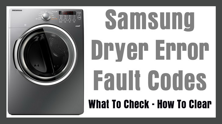 Samsung Dryer Error Codes samsung dryer error codes what to check? how to clear  at bakdesigns.co