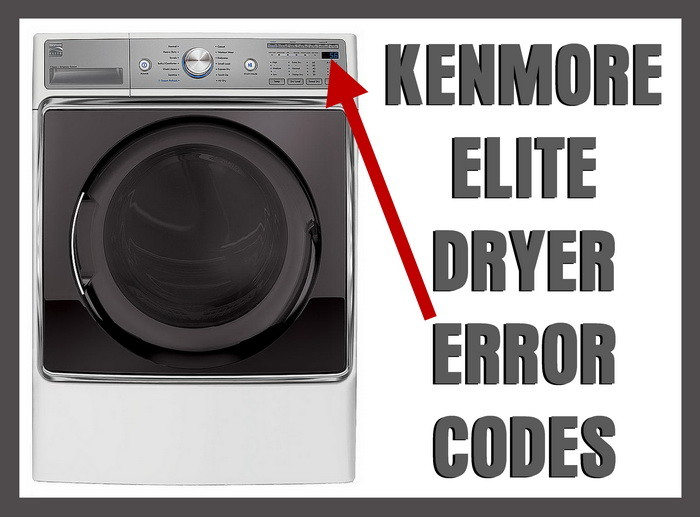 kenmore elite dryer error fault codes removeandreplace comkenmore elite dryer error codes