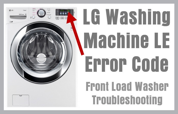 lg washing machine le error code front load washer troubleshooting rh removeandreplace com LG WM0642HW Parts Diagram LG WM0642HW Drain Pump