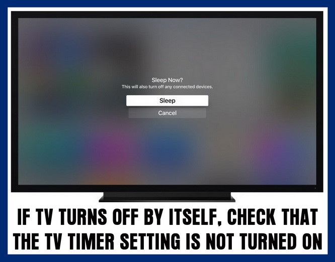 TV turns off by itself with timer